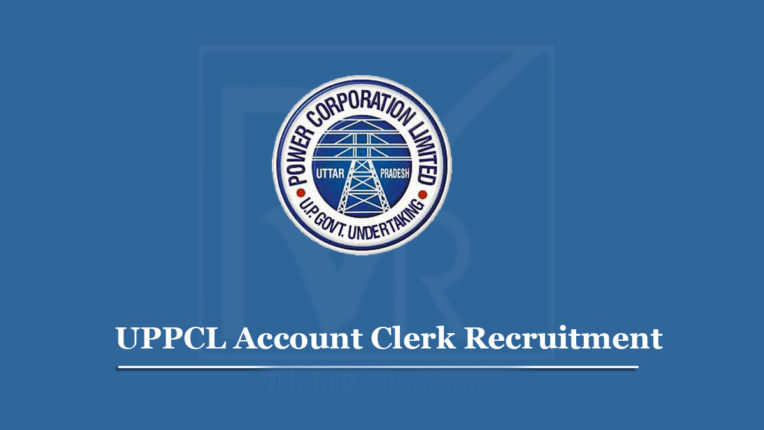 UPPCL भर्ती 2020 : लेखा लिपिक की 100 से ज्यादा भर्तियां, जल्द करें अप्लाई
