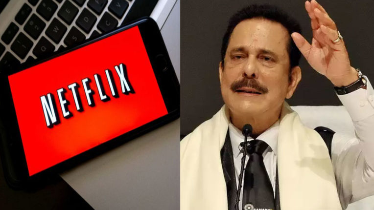netflix-to-move-sc-against-bihar-court-order-restraining-use-of-subrata-roys-name-in-bad-boy-billionaires