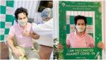 अभिनेता वरुण धवन ने लगवाई कोरोना वैक्सीन, सोशल मीडिया पर पोस्ट की तस्वीरें